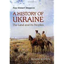 A History of Ukraine: The Land and Its Peoples - 2nd Edition