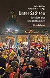 img - for Unter Sachsen: Zwischen Wut und Willkommen (Politik & Zeitgeschichte) (German Edition) book / textbook / text book