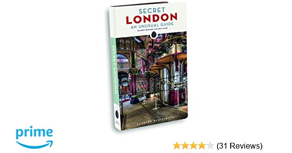 Secret London - An Unusual Guide (Local guides by local ...
