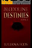 Bloodline Destinies
