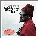 We Free Kings - Rahsaan Roland Kirk