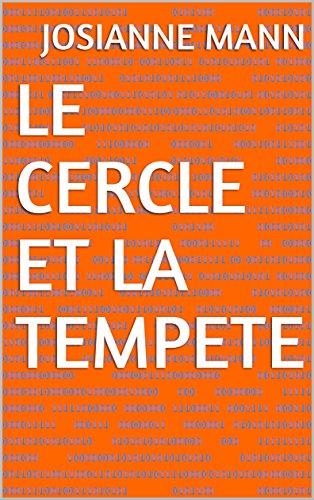 Le Cercle Et La Tempete French Edition
