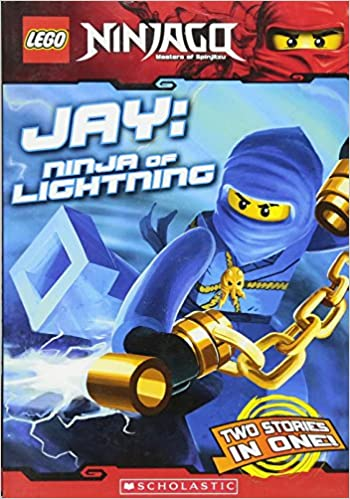 Jay, Ninja of Lightning Lego Ninjago: Chapter Book Lego ...