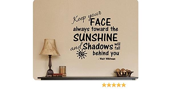 24 X24 Keep Your Face Always Toward The Sunshine Walt Whitman Wall Decal Sticker Art Home Džcor Home Kitchen