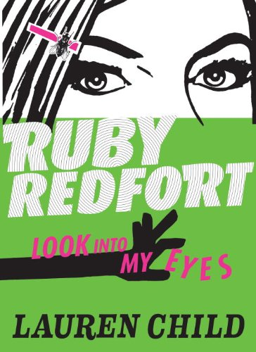 Ruby Redfort Look Into My Eyes (Book #1) pdf