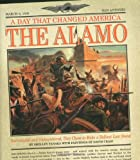 A Day That Changed America - The Alamo, Shelley Tanaka, 0786819235