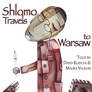 Shlomo Travels to Warsaw Audiobook