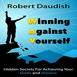 Winning Against Yourself Audiobook