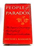 Image of People of Paradox: An Inquiry Concerning the Origins of American Civilization