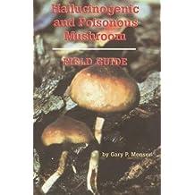 amazon com gary p menser books biography blog audiobooks kindle rh amazon com Hallucinogenic Mushrooms Identification hallucinogenic and poisonous mushroom field guide pdf