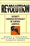 img - for Confronting Revolution: Security Through Diplomacy in Central America book / textbook / text book