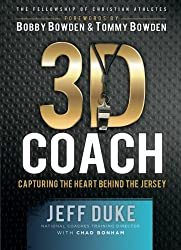 3D Coach: Capturing the Heart Behind the Jersey (Heart of a Coach)