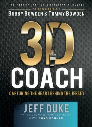 (3D Coach: Capturing the Heart Behind the Jersey (The Heart of a Coach))