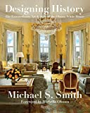 Designing History: The Extraordinary Art & Style of the Obama White House