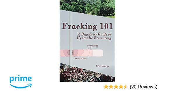 Fracking 101: A Beginner's Guide to Hydraulic Fracturing