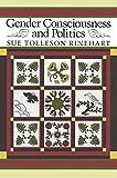 Gender Consciousness and Politics, Sue Tolleson Rinehart, 0415906857