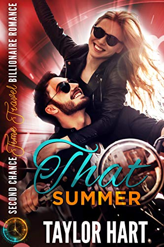 That Summer: Second Chance Time Travel Romance