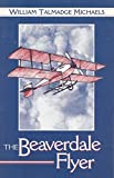 img - for Beaverdale Flyer and poems from the land of Arman Jaur book / textbook / text book