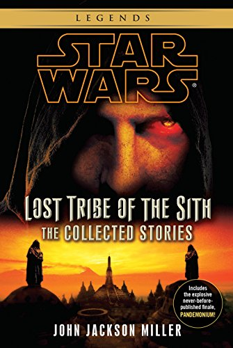 (Star Wars: Lost Tribe of the Sith - The Collected Stories (Star Wars: Lost Tribe of the Sith - Legends))