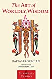 img - for The Art of Worldly Wisdom (Shambhala Classics) book / textbook / text book