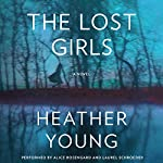 The Lost Girls: A Novel | Heather Young