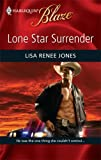 Lone Star Surrender, Lisa Renee Jones, 0373794460