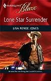 Lone Star Surrender, Lisa Renee Jones, 0373794460