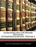 Jahresberichte Für Neuere Deutsche Literaturgeschichte, Volume 11, Julius Elias and Max Osborn, 1145522548