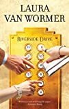 Riverside Drive, Laura Van Wormer, 0778327213