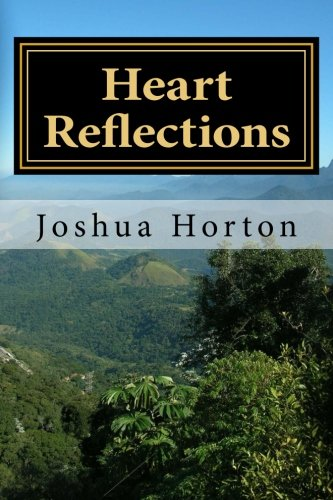 Heart Reflections: Heart Reflections: Quotes and poems from