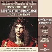L'Age classique (Histoire de la littérature Vol. 3) | Alain Viala