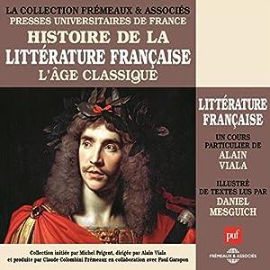 L'Age classique (Histoire de la littérature française 3) Discours