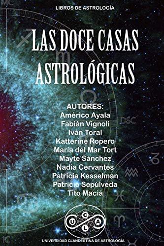 Libro : Las Doce Casas Astrologicas  - Macia, Tito