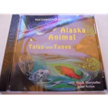 Waterbound Presents: Alaska Animal Tales and Tunes