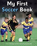 My First Soccer Book, Clive Gifford, 0753467836