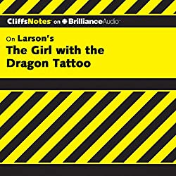 The Girl with the Dragon Tattoo: CliffsNotes