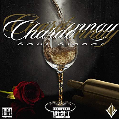 Chardonnay [Explicit]
