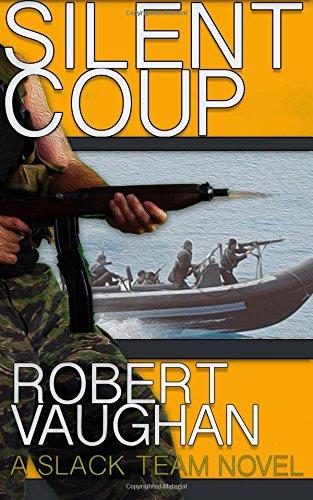 Download Silent Coup (A Slack Team Novel) (Volume 1) ebook