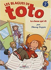 Les blagues de Toto, tome 7 : La classe qui rit  par Thierry Coppée