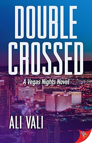 - Double-Crossed (A Vegas Nights Novel)