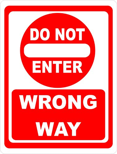 Do Not Enter Wrong Way Sign. 12x18 Metal.