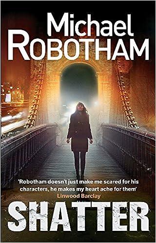 Shatter Joseph OLoughlin Amazoncouk Michael Robotham 9780751552027 Books
