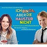 Ich bin da, aber die Haustür nicht: Das Allerneueste aus SMSvonGesternNacht.de (1 CD)