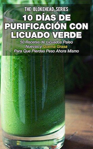 Amazon.com: 10 Días de Purificación con Licuado Verde ...