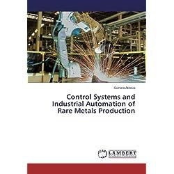 Sistemas de control y automatización INDUSTRIAL de producción de metales raras