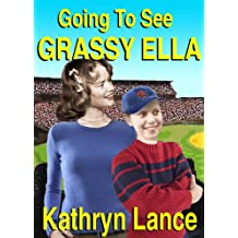 Going To See Grassy Ella