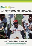 The Lost Son of Havana