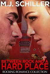 BETWEEN ROCK AND A HARD PLACE (Rocking Romance series Book 3)