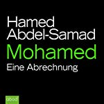 Mohamed: Eine Abrechnung | Hamed Abdel-Samad