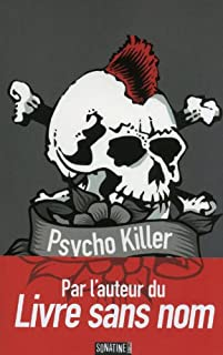 Psycho killer, Anonyme